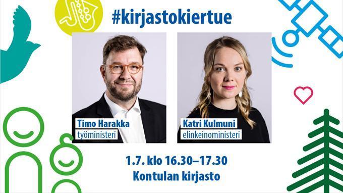 Linkki tapahtumaan Työministeri Timo Harakka ja elinkeinoministeri Katri Kulmuni Kontulan kirjastossa