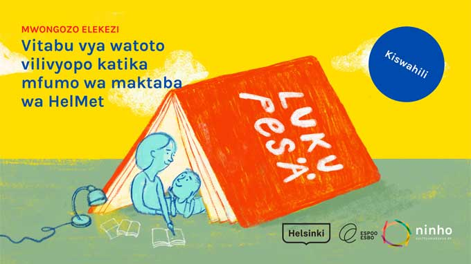 Linkki tapahtumaan Opastettu verkkovierailu swahiliksi: Helmetin lastenkirjakokoelmat