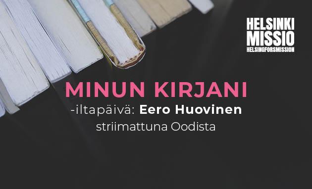 Linkki tapahtumaan Etätapahtuma: Minun kirjani -iltapäivässa Eero Huovinen