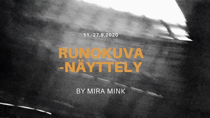 Linkki tapahtumaan Mira Mink: Runo&kuva -näyttely