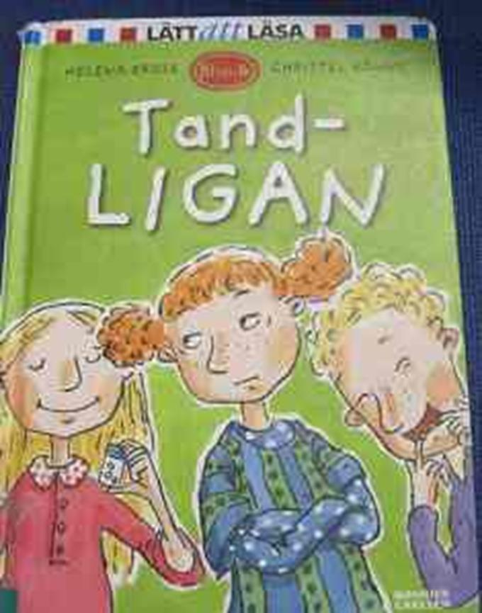 Tandligan / Helena Bross