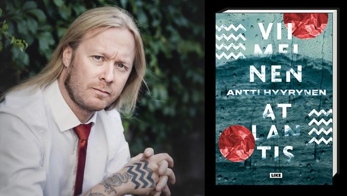 Linkki tapahtumaan Kirjailijahaastattelu: Antti Hyyrynen - Viimeinen Atlantis